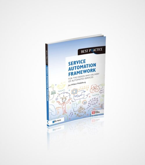 Service Automation Framework Book | Service Automation Framework for the Design and Delivery of Automated Services