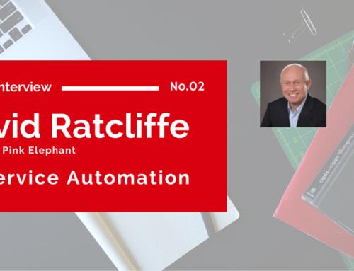 David Ratcliffe on Service Automation