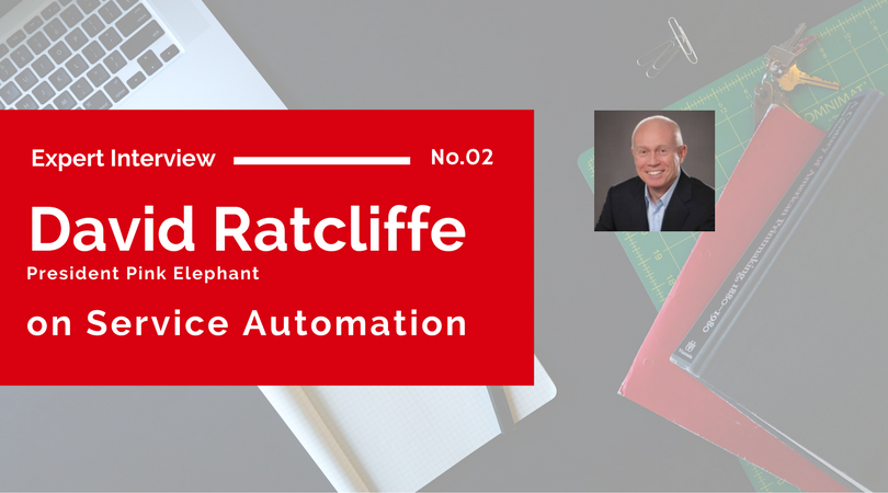 David Ratcliffe on Service Automation