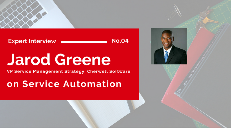 Jarod Green on Service Automation | Cherwell Software