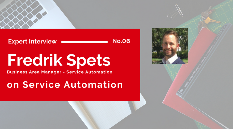 Expert Interview Fredrik Spets on Service Automation - Netgain